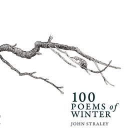 100 Poems of Winter - John Straley