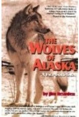 The Wolves of Alaska:,a Fact-based Saga - Jim Reardon