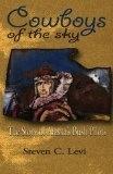 Cowboys of the Sky - Steven C. Levi