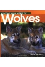 Welcome to...Wolves - Swanson, Diane