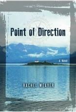 Point of Direction - Weaver, Rachel