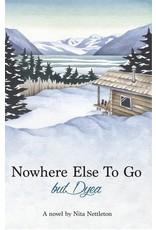 First of two Dyea novels by Nita Nettleton
