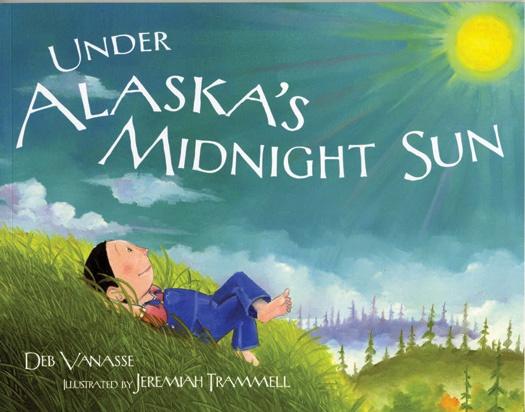 Under Alaska's Midnight Sun - Vanasse, Deb: Trammell Ill.
