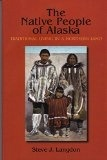 The Native People of Alaska - Langdon, Steve J.