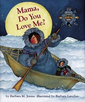 Mama Do You Love Me - Board Book - Joosse, Barbara & Lavallee, B