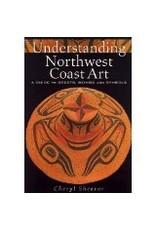 Understanding Northwest Coast - Shearar, Cheryl