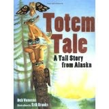 Totem Tales a Tall Story from - Vanasse, Deb