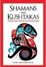 Shamans & Kushtakas - Beck, Mary Giraudo