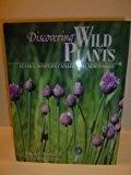 Discovering Wild Plants of Alaska - Schofield, Janice J