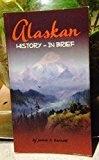 Alaskan History -- in brief - James K. Barnett