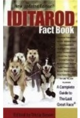 Iditarod Fact Book: A Complete Guide to the Last Great Race - Tricia Brown