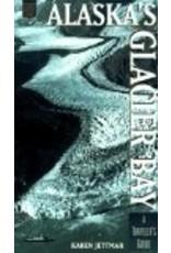 Alaskas Glacier Bay: A Traveler's Guide (Alaska Pocket Guide) - Jettmar, Karen