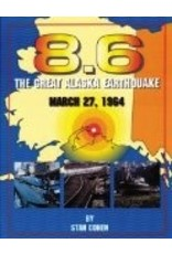8.6: The Great Alaska Earthquake March 27, 1964 - Cohen, Stan