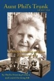 Aunt Phil's Trunk: Volume 2 - Laurel Downing Bill