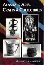 Alaska's Arts, Crafts & Collectibles - Ann F. Chandonnet