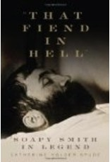 That Fiend in Hell-Soapy Smith - Spude, Catherine