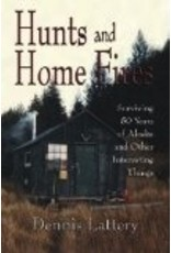 Hunts and Home Fires - Dennis Lattery