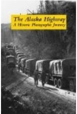 The Alaska Highway - Haigh, Jane