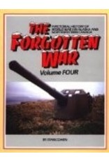 The Forgotten War: A Pictorial History of World War II in Alaska and Northwestern Canada, Vol. 4 - Cohen, Stan B.
