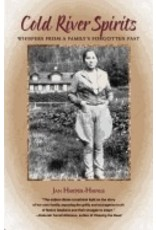 Cold River Spirits:,Whispers from a Family's Forgotten Past - Harper-Haines, Jan