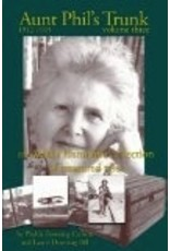 Aunt Phil's Trunk: Volume 3 - Phyllis Downing Carlson, Laurel Downing Bill