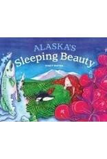 Alaska's Sleeping Beauty - Dwyer, Mindy