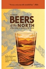 Beers of the North; a field guide to Alaska & the Yukon 2nd Ed. - Farr/ Mondor