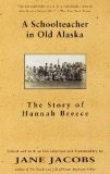 Schoolteacher in Old Alaska - Jacobs, Jane