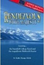 Rendezous with Majesty - Kathy Slamp