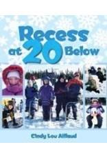 Recess At 20 Below - Aillaud, Cindy L