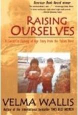 Raising Ourselves  (ppb) - Wallis, Velma