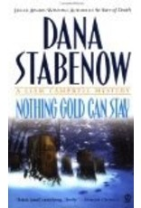 Nothing Gold Can Stay - Stabenow, Dana