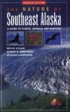 Nature of Southeast Alaska - O'Clair, Armstrong, Carstensen