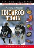 Mystery on Alaska's Iditarod Trail - Marsh, Carole