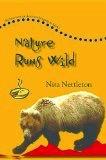 Nature Runs Wild - Nita Nettlet