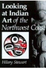 Looking at Indian Art of the P. Nw  - Stewart, Hilary