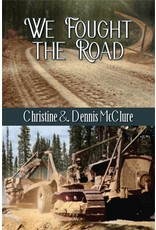 We Fought the Road is the story of the construction of the Alaska-Canada Highway during World War II. A 75th Anniversary book!