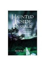 Ghosts, legends and mysteries of SE Alaska from Juneau storyteller-guide Bjorn Dihl