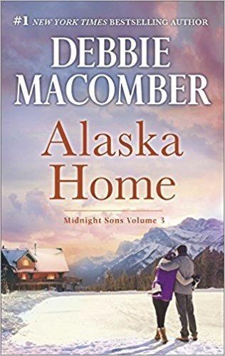 Alaska Home (Midnight Sons Vol. 3) - Macomber, Debbie