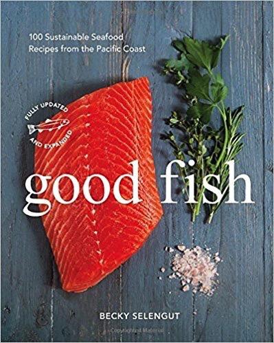 Good Fish cookbook - Selengut, Becky