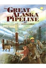 Great Alaska Pipeline - Cohen, Stan