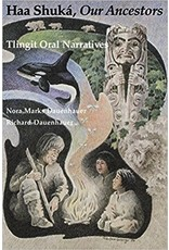Haa Shuka', Our Ancestors - Dauenhauer, Nora/Richard