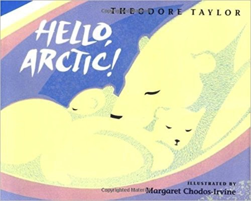 Hello Artic - Taylor, Theodore