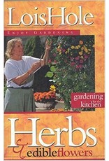Herbs & Edible Flowers - Lois Hole