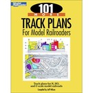 Kalmbach Books 12443 101 More Track Plans for Modell Railroaders