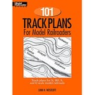 Kalmbach Books 12012 101 Track Plans for Model Railroaders