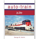 Morning Sun Books 1675 Auto-Train in Color