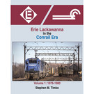 Morning Sun Books 1681 Erie Lackawanna in the Conrail Era