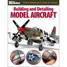 12440 Building and Detailing Model Aircraft