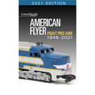 Kalmbach Books 108621 American Flyer Pocket Price Guide 1946-2021
